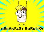 Yum Yum Breakfast Burrito