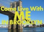 Come Live With Me In Brooklyn