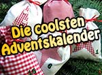 Die coolsten Adventskalender
