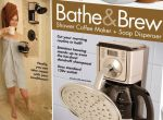 Bathe and Brew: Kaffee in der Dusche